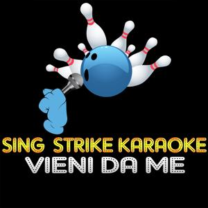Vieni da me (karaoke version) (Originally Performed By Le Vibrazioni)