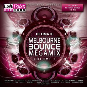 Ultimate Melbourne Bounce Megamix, Vol. 1