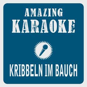 Kribbeln im Bauch (Karaoke Version) (Originally Performed By Pe Werner)
