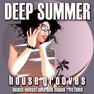 Deep Summer: House Grooves