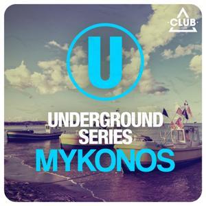 Underground Series Mykonos