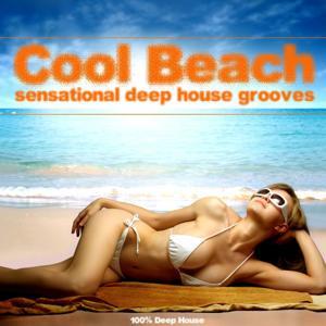 Cool Beach (Sensational Deep House Grooves)