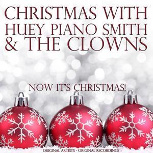 Christmas With: Huey Piano Smith & the Clowns