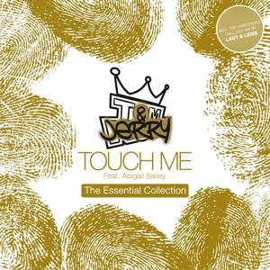 Touch Me - The Essential Collection