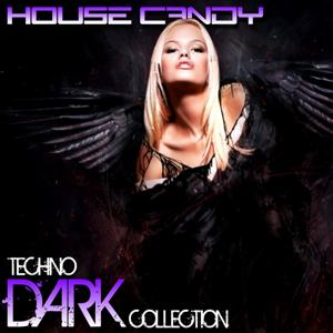 House Candy: Techno Dark Collection