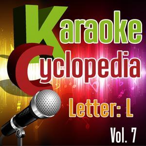 Karaoke Cyclopedia: Letter L, Vol. 7