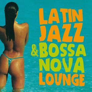 Latin Jazz & Bossa Nova Lounge