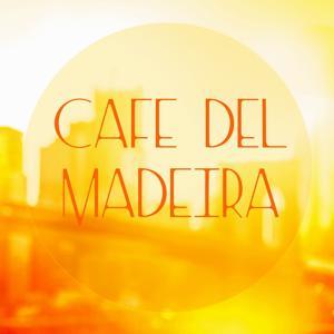 Cafe del Madeira