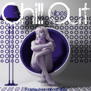 Chillout Vibes (50 Selected Chillout Vibes)