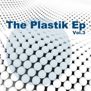 The Plastik Ep, Vol. 3