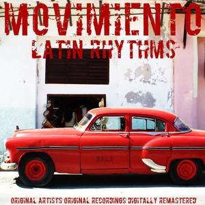 Movimiento: Latin Rhythms (Remastered)