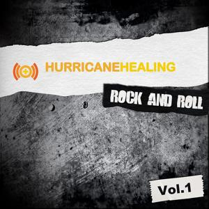 Hurricane Healing - Rock and Roll, Vol. 1
