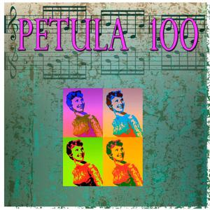 Petula 100 (100 Original Songs)