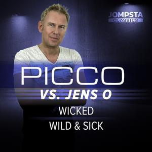 Wild & Sick / Wicked
