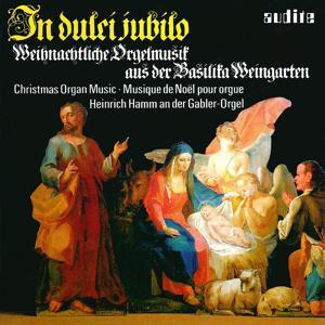 In dulci jubilo – Christmas Organ Music