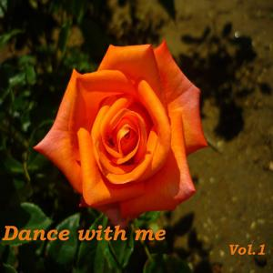 Dance With Me, Vol. 1