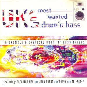 UK's Most Wanted Drum 'n Bass