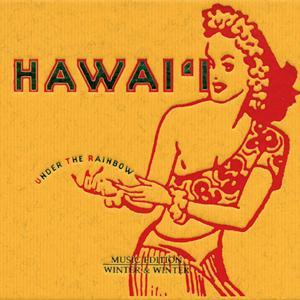 Hawai'i - Under the Rainbow