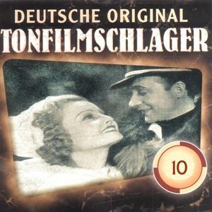 Deutsche Tonfilmschlager Vol. 10