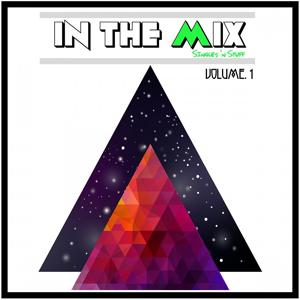 In the Mix: Singles 'n Stuff, Vol. 1