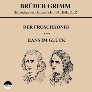 Der Froschkönig / Hans im Glück