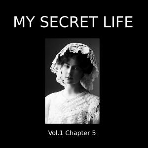 My Secret Life, Vol. 1, Chapter 5