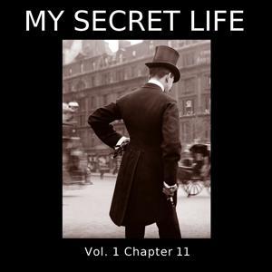 My Secret Life, Vol. 1 Chapter 11