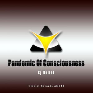 Pandemic of Consciousness