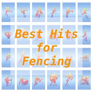 Best Hits for Fencing