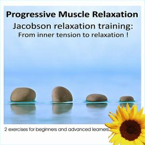 Progressive Muscles Relaxation: From Inner Tension To Relaxation
