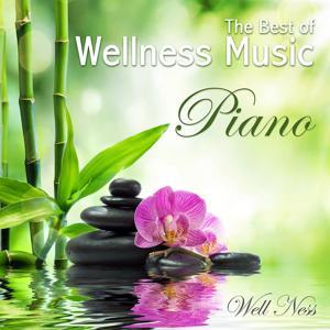 The Best of Wellness Music - Piano