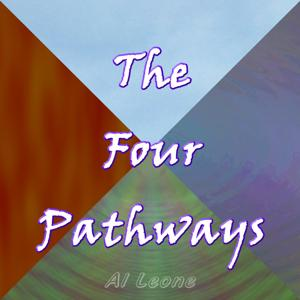 The Four Pathways