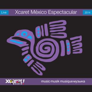Xcaret México Espectacular 2014