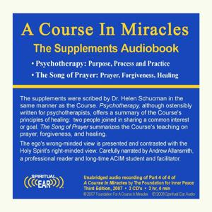 A Course in Miracles, Part 4: The Supplements