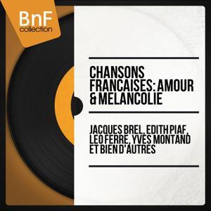 Chansons françaises : amour & mélancolie