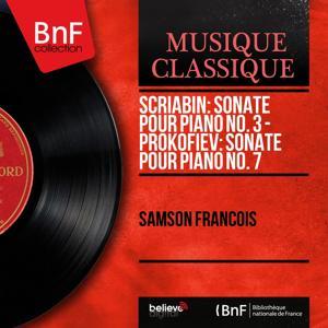Scriabin: Sonate pour piano No. 3 - Prokofiev: Sonate pour piano No. 7 (Stereo Version)