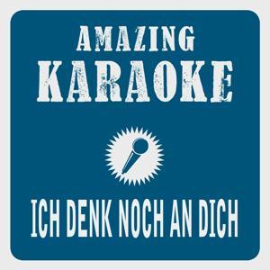 Ich denk noch an dich (Karaoke Version) (Originally Performed By Simone & Charly Brunner)