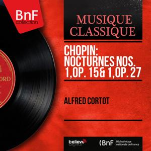 Chopin: Nocturnes Nos. 1, Op. 15 & 1, Op. 27 (Mono Version)