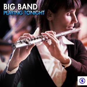 Big Band Playing Tonight