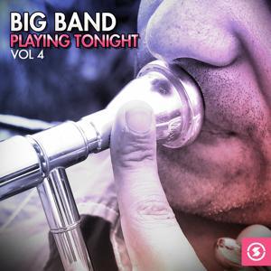 Big Band Playing Tonight, Vol. 4