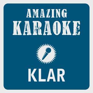 Klar (Karaoke Version) (Originally Performed By Jan Delay)