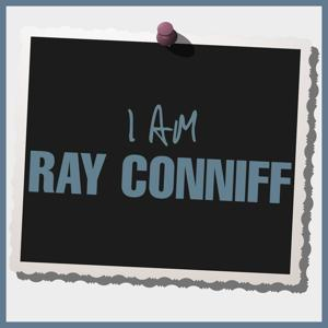 I Am Ray Conniff