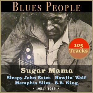 Sugar Mama (Blues People 1951 - 1953)