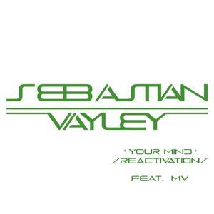 Your Mind (Reactivation Trance Mix)