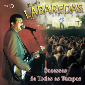Banda Labaredas, Vol. 10 (Sucessos de Todos os Tempos)