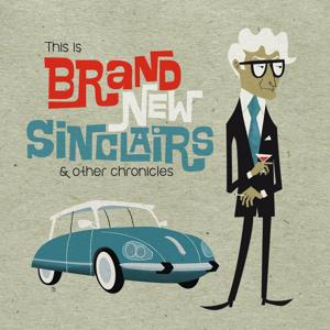 Brand New Sinclairs & Other Chronicles