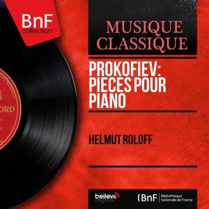 Prokofiev: Pièces pour piano (Mono Version)