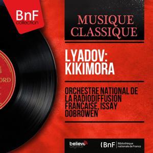 Lyadov: Kikimora (Mono Version)