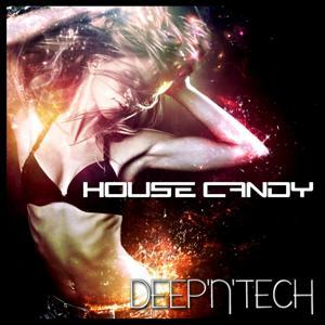 House Candy: Deep 'n' Tech