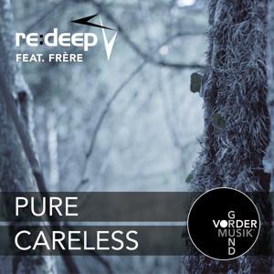 Pure / Careless